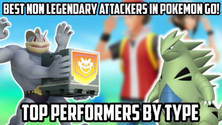 Best Non Legendary Pokemon In Pokemon GO! (#1 Performers By Type)