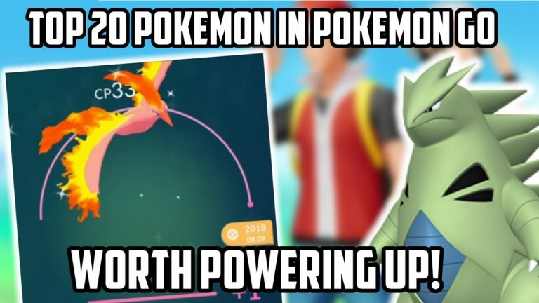 Top 20 Pokemon Currently Worth Powering Up In Pokemon Go!