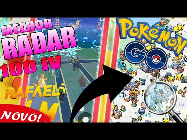 Melhor Radar Para Pokémon Go Como Pegar Muitos Pokémon Raros & Pokémons 100 iV