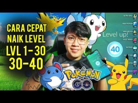 CARA SUPER CEPAT NAIK LEVEL 1 – 40 #PokemonGO