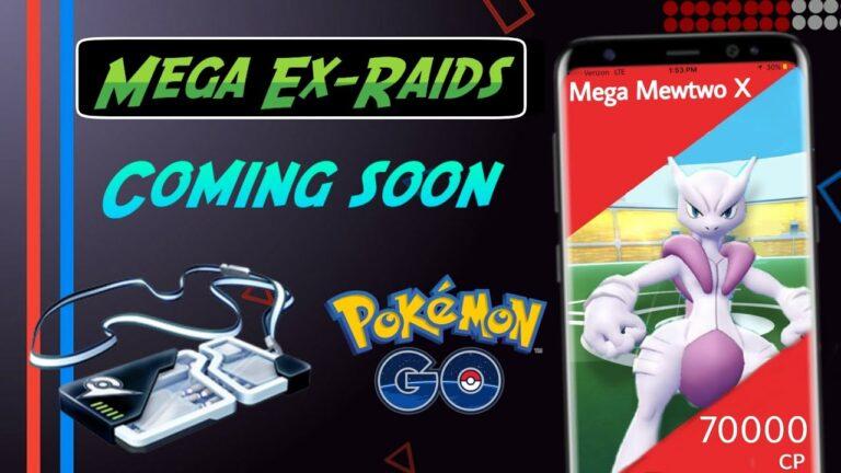 Mega Ex-Raids coming to Pokemon go, Mega Mewtwo ex-raids Pokemon Go 2020