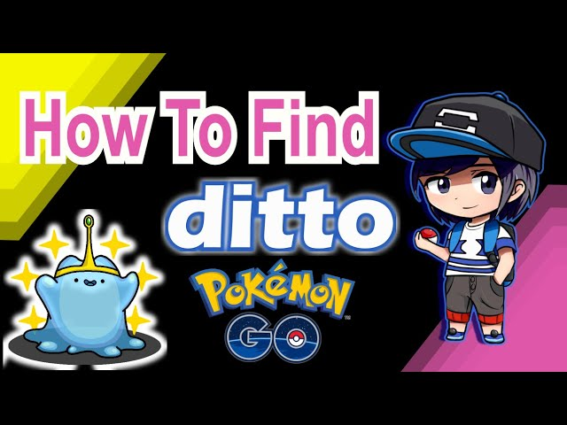 How To Find Ditto Pokemon Go 2020 Trick