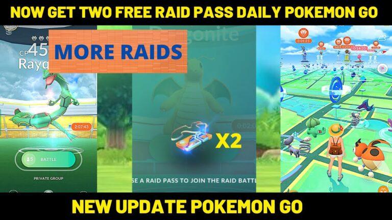 Get Two Raid Pass Daily Pokémon Go   New Bonus Pokémon Go   free raid pass pokemon go