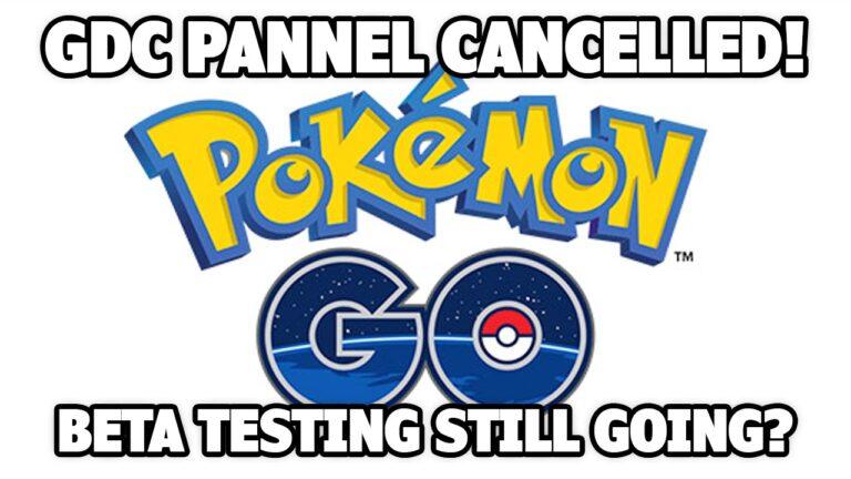 GDC POKEMON GO PANEL CANCELLED! – Pokemon GO News Update!