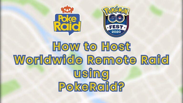 How to Host a Worldwide Remote Raid on Pokémon GO using PokeRaid?