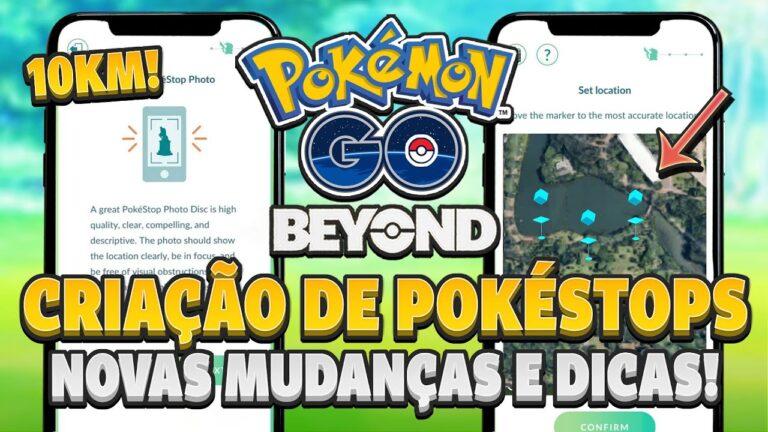 NOVAS MUDANÇAS para criação de Pokéstops e Ginásios! Saiba Tudo! | Pokémon GO