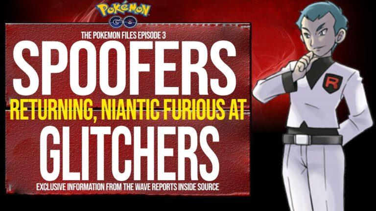 Pokémon Go Exclusive : Niantic Furious at Glitchers,Spoofers Return!!! + | The Pokémon Files Ep 4